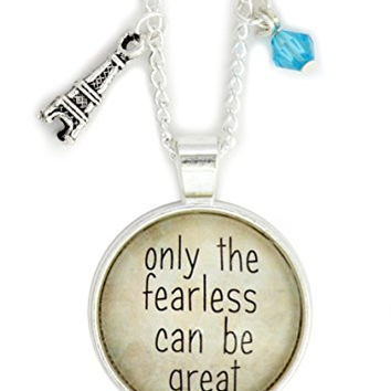 Only the Fearless Can Be Great Necklace Silver Tone NW55 Eiffel Tower Paris France Charm Pendant