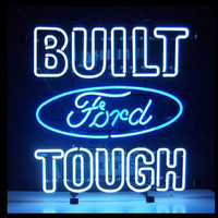 Ford Built Tough Car Neon Sign Real Neon Light