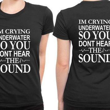 CREYH9S Pierce The Veil Quote Im Crying Underwater 2 Sided Womens T Shirt