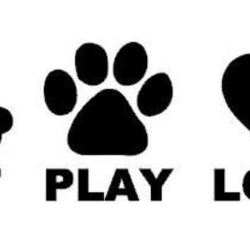Eat Play Love Puppy  Vinyl Car/Laptop/Window/Wall Decal