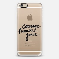 courage humor + grace iPhone 6 case by Ashley Lynn Kesler | Casetify