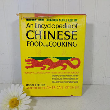An Encyclopedia of Chinese Food and Cooking Third Printing 1976 Hard Cover Orange & Yellow Retro Book International Cookbook Series Edition