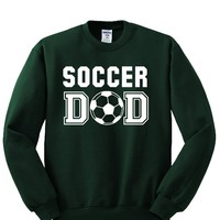 Soccer DAD Crewneck Sweatshirt. Awesome Gift for Perfect DAD