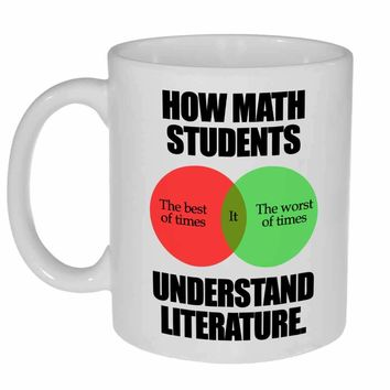 How Math Students Understand Literature Funny Coffee or Tea Mug - Perfect Math Teacher Gift