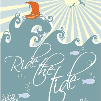 Motivational Saying Print Art Ride The Tide by ParadaCreations