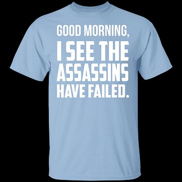 Failed Assassins T-Shirt