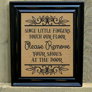Burlap Print, Please Remove Your Shoes, Burlap Sign, Welcome Sign, Daycare Sign, Custom Prints, FREE Priority Shipping!