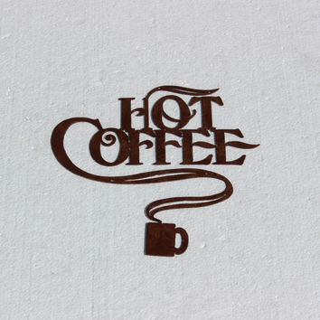Hot Coffee and Coffee Cup Metal Wall Art Home/Kitchen Decor