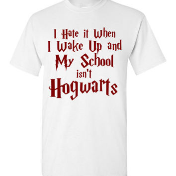 I Hate it When I Wake Up and My School isn't Hogwarts