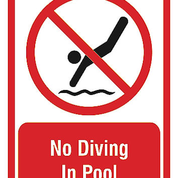 """""""No Diving In Pool"""" Bottom Caution Swimming Pool Sign"""