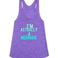 I'm actually a mermaid-Female Tri Orchid Tank