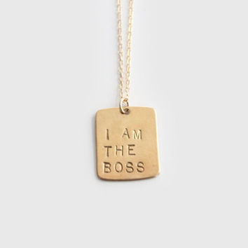 I Am The Boss | Brass Handstamped Necklace