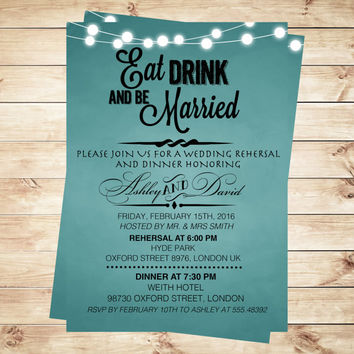 Eat drink and be married invitation, Rehersal dinner, rehersal dinner invitations, Dinner Party Invitations, Art Party Invitation