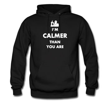 Big Lebowski Calmer Than You hoodie sweatshirt tshirt