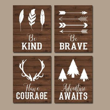 WOODLAND QUOTE Wall Art, Woodland Nursery Decor,CANVAS or Print Rustic Nursery Decor, Be Brave Be Kind Have Courage, Tribal Quotes,Set of 4