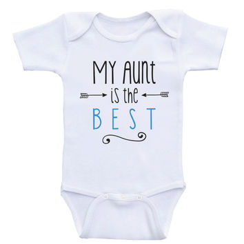 "Aunt Baby One-Piece Bodysuits ""My Aunt Is The Best"" Gender Neutral Baby Clothes"