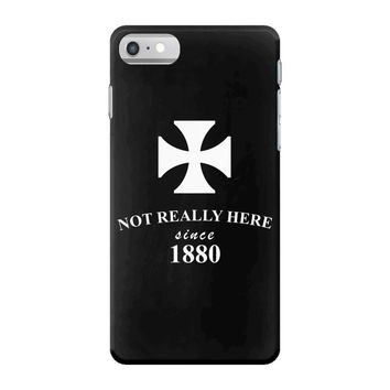 not really here tumblr gift present 1880 iPhone 7 Case