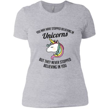You May Have Stopped Believing In Unicorns Ladies' Boyfriend T-Shirt
