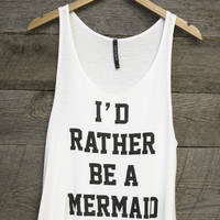 Rather Be A Mermaid Tank Top