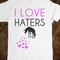 I love Haters Unicorn tee t shirt tshirt