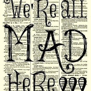 We're All Mad Here Alice in Wonderland Art Print 1897 Dictionary Page, Wall Decor