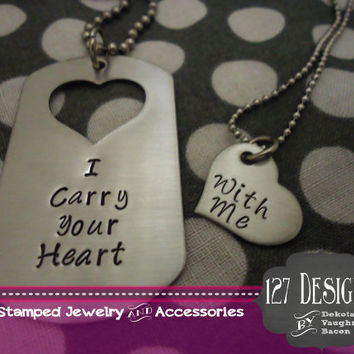 I Carry Your Heart With Me Deployed Military Dog Tag Couples Necklaces Hand Stamped Silver Stainless Steel