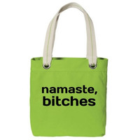NEW! Namaste Bitches Yoga Tote Bag
