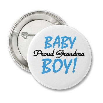 Baby Boy Proud Grandma Pinback Button from Zazzle.com
