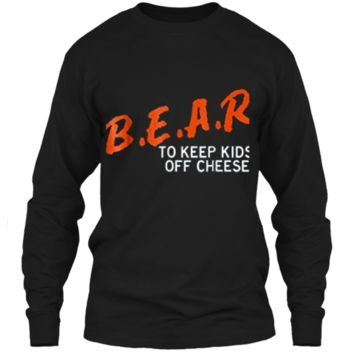 Chicago Football  - B.E.A.R. off the CHEESE Funny DARE LS Ultra Cotton Tshirt