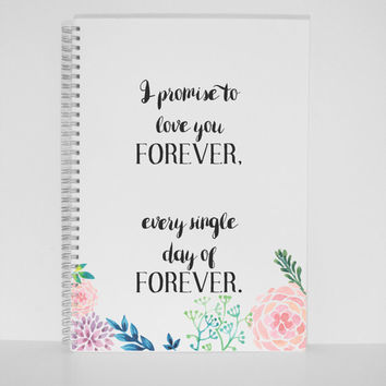 Forever love quote Gift Mini Notebook A5 Journal Diary Planner Sketchbook Gift silver wire Gift for mother gift for friend