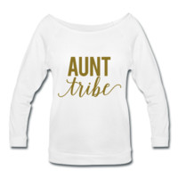 METALLIC GOLD! Aunt Tribe, Women's Wideneck Shirt