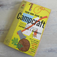 Campcraft Camping Book Vintage 50's , Guide to Outdoor Camping , Camp Cooking , Rope Tying , Reading a Compass , Building a Fire