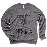 Don't Be A Hater Mens Raglan Sweater