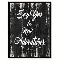 Say yes to new adventures Fin Harper Motivational Quote Saying Canvas Print with Picture Frame Home Decor Wall Art