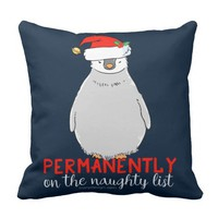 On The Naughty List Penguin Pillow