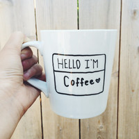 Personalized name Hello I'm - Handpainted Ceramic Coffee Mug