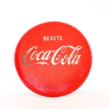 Vintage coca cola round sign - Italian metal button sign