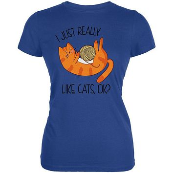 I Just Really Like Cats Ok Cute Juniors Soft T Shirt