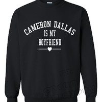 "Brand New ""Cameron Dallas is My Boyfriend"" Slogan Funny Fashion Geek Printed Unisex Crew Neck,Sweatshirt, Jumper"