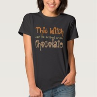 This Witch Can Be Bribed T-Shirt