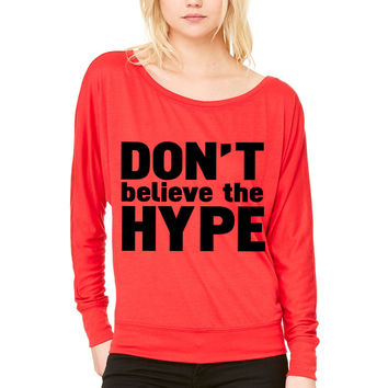 don't believe the hype WOMEN'S FLOWY LONG SLEEVE OFF SHOULDER TEE