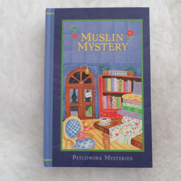 MUSLIN MYSTERY by Vera Dodge #3 Patchwork Mysteries HC Guideposts Books