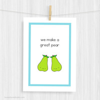 Funny Art Print Cute Food Love Pun Illustration Wall Decor Great Pear Handmade Christmas Gifts Gift Ideas For Girlfriend Boyfriend Her Him