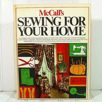 McCall's Sewing for Your Home - Vintage 70s Interior Design Illustrated Book - Home Decorating Book in the BoHo Psychedelic Era