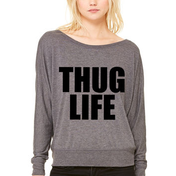 Thug Life life WOMEN'S FLOWY LONG SLEEVE OFF SHOULDER TEE
