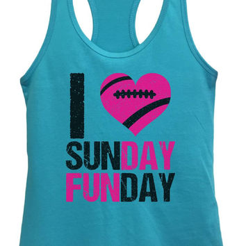 Womens I Love Sunday Funday Grapahic Design Fitted Tank Top
