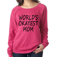 World's OKayest mom mothers day Women's Long Sleeve Shirt
