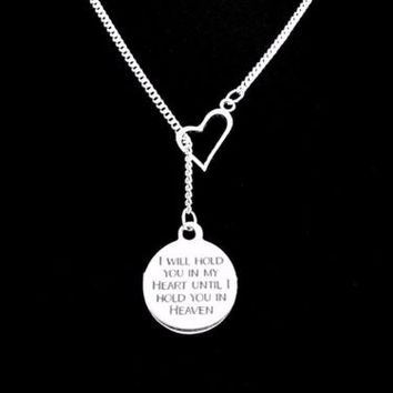 I Will Hold You In My Heart Until I Hold You In Heaven Heart Lariat Necklace