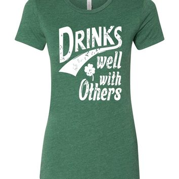 Drinks Well With Others St Patricks Day Shirt For Women