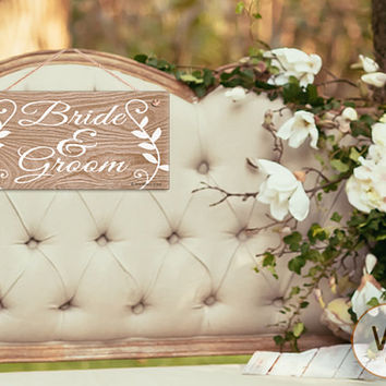 "Bride and Groom Sign, Rustic Wedding Sign,  Weatherproof, 5"" x 10"" Sign, Light Wood Grain with Decorative Leaves, Made To Order"